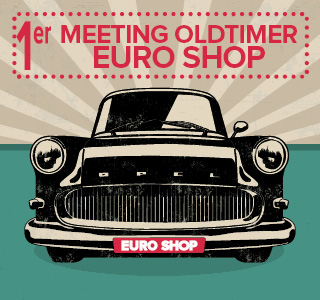 1er Meeting Oldtimer Euro Shop